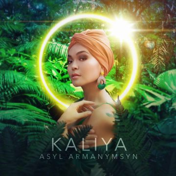 KALIYA_Asyl armanymsyn_single cover